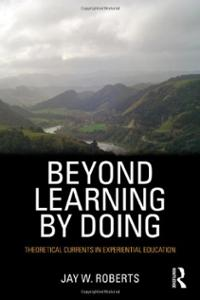 beyond-learning-by-doing-theoretical-currents-in-experiential-jay-w-roberts-paperback-cover-art
