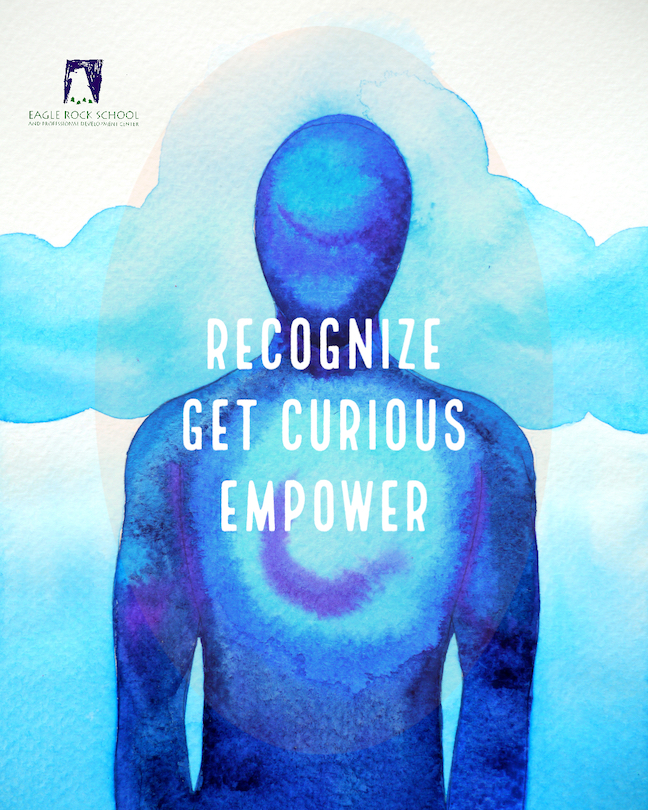 Recognize, Get Curious, Empower
